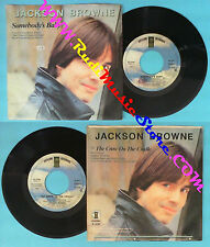 LP 45 7'' JACKSON BROWNE Somebody's baby The crow on the cradle no cd mc (*)dvd