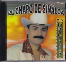 El Chapo De Sinaloa Mis 15 Romanticas CD New Nuevo Sealed