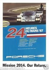 Porsche Poster Le Mans 1987 - Our Mission 2014 - 42 x 58 cm - neu & gerollt