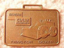 Michigan/Clark Wheel Tractor Dozer Watch Fob MAO-24