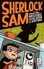 SHERLOCK SAM AND THE MISSING HEIRLOOM IN KATONG - LOW, A. J. - NEW PAPERBACK BOO