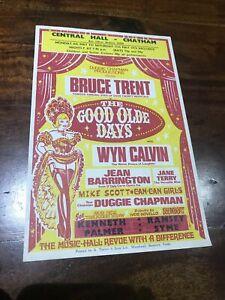 Handbill Bruce Trent in The Good Olde Days (Chatham 1974)