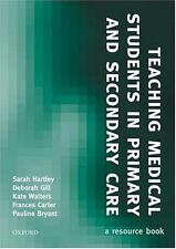 Teaching Medical Students in Primary and Secondary Care: A Resource Bo-ExLibrary