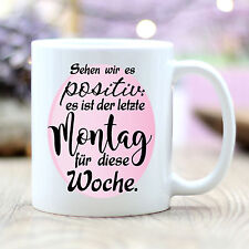 """T190 murales loft ® taza de café """"vemos lo positivo"""" lunes trabajar semana"""