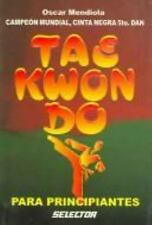 Tae Kwon Do para principiantes (Spanish Edition)-ExLibrary