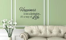 HAPPINESS IS NOT A DESTINATION WAY OF LIFE Wall Decal Quote Vinyl Art Home 48""