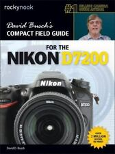 David Busch S Compact Field Guide for the Nikon D7200 (Paperback or Softback)
