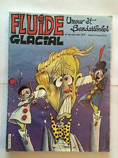 FLUIDE GLACIAL N°108 JUIN 1985 UMOUR BANDESSINEES