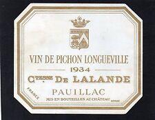 PAUILLAC 2E GCC ETIQUETTE CHATEAU PICHON LONGUEVILLE COMTESSE 1934 RARE  §12/10§