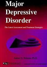 Major Depressive Disorder : The Latest Assessment and Treatment Strategies