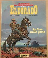 BLUEBERRY collana eldorado n.22 LA FINE DELLA PISTA ediz. nuova frontiera 1987