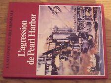 $$$ Livre La Seconde Guerre MondialeL'agression de Pearl Harbor
