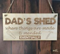 Dad's Shed Funny Wooden Fathers Day Plaque Sign Gift Laser Engraved pq57