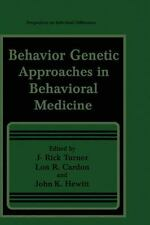 Behavior Genetic Approaches in Behavioral Medicine (Perspectives on-ExLibrary