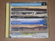 RADIO POPOLARE: RACCOLTA DIFFERENZIATA 3 (ANTONIO ZAMBRINI, MICHEL GODARD) - CD