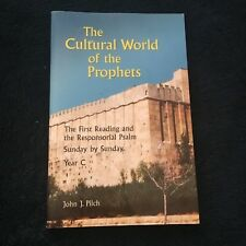 JOHN J. PILCH. THE CULTURAL WORLD OF THE PROPHETS. 0814627889