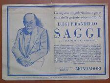 volantino pubblicitario Mondadori SAGGI Luigi Pirandello Manlio Lo Vecchio 1940