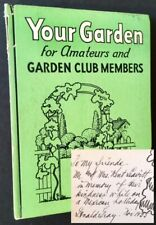 Donald Gray / Your Garden Plan --Planting-- Care Signed 1st Edition 1935