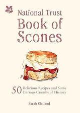 The National Trust Book of Scones: Delicious Recipes and Odd Crumbs of...
