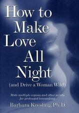 How to Make Love All Night (and Drive a Woman Wild)-ExLibrary