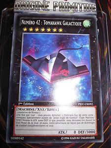 YU-GI-OH! COM NUMERO 42 TOMAHAWK GALACTIQUE PRIO-FR092 MINT NEUF EDITION 1