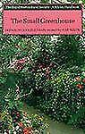 The Small Greenhouse (Wisley Handbook)-ExLibrary