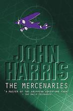 The Mercenaries by John Harris - NEW - (Paperback, 2001)