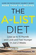 THE A-LIST DIET - PESCATORE, FRED, M.D. - NEW HARDCOVER BOOK