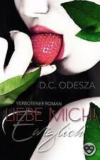 Liebe Mich! : Ewiglich by D. Odesza (2015, Paperback)