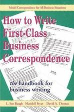How to Write: How to Write First-Class Business Correspondence : The Handbook f…