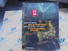 ARTE IN PRIMO PIANO VOL.2 DAL RINASCIMENTO AL ROCOCO' - G.NIFOSI' - LATERZA