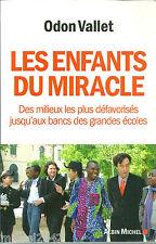 Odon Vallet Les enfants du miracle Education Société Ecole