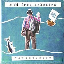 Med Free Orkestra, Tonnosubito, Musica Italiana