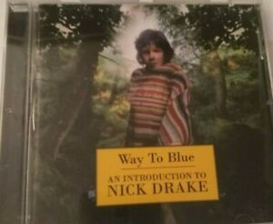 "NICK DRAKE ""WAY TO BLUE AN INTRODUCTION..."" CD Island Remasters ‎– IMCD 299"