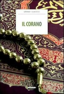 IL SACRO CORANO,  CRESCERE EDITORE, VERSIONE INTEGRALE IN ITALIANO