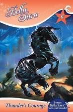 Bella Sara (6) - Thunder's Courage, , New Book