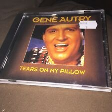 GENE AUTRY - TEARS ON MY PILLOW - VGC