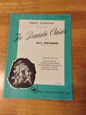 Dave Coleman Arranges The Romantic Classics For All Organs Including Spinets Bk2