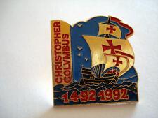 PINS RARE BOAT BATEAU CHRISTOPHE COLOMB 1492 1992