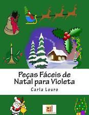 Pecas Faceis de Natal para Violeta by Carla Louro (2012, Paperback)