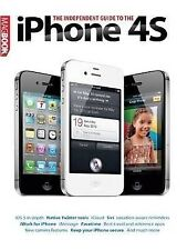 The Independent Guide To The iPhone 4S MagBook, MacUser, Used; Good Book