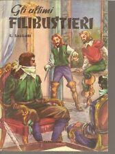 EMILIO SALGARI-GLI ULTIMI FILIBUSTIERI-1954-NORD OVEST-SR83