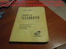 RILEGATURA ROVINATA ALVISE CECCONELLI FONDAMENTI DI TELEGRAFIA SIDEREA 1968