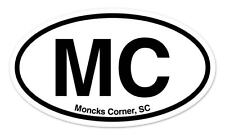 "MC Moncks Corner South Carolina Oval car window bumper sticker decal 5"" x 3"""