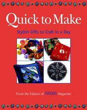Quick to Make: Stylish Gifts to Craft Editors of Threads Illust Free Shipping