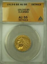 1913-S US Indian Head Half Eagle $5 Gold Coin ANACS AU-55 Details Cleaned (WW)