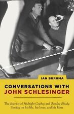 Conversations with John Schlesinger, , Buruma, Ian, Very Good, 2006-01-10,