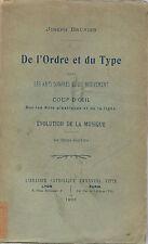 BRUNIER-DE L'ORDRE ET DU TYPE DANS LES ARTS SONORES-LIVRE ANCIEN XXème MUSIQUE