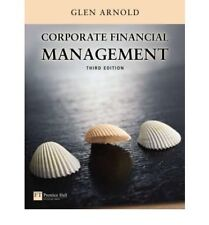 Corporate Financial Management: AND Onekey Course Compass Access Card, Arnold, G