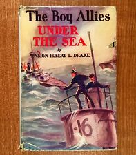 The Boy Allies: UNDER THE SEA by Ensign Robert L. Drake (HC/DJ) 1916